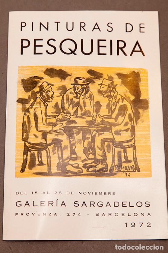 Coleccionismo Papel Varios: PINTURAS DE PESQUEIRA - 1972 - Galería Sargadelos Barcelona - Foto 3 - 271013958