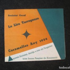 Coleccionismo Papel Varios: TARREGA-SOCIETAT CORAL LA LIRA TARREGENSE-CARAMELLES ANY 1934-VER FOTOS-(K-3591). Lote 273733913