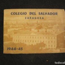 Coleccionismo Papel Varios: ZARAGOZA-COLEGIO DEL SALVADOR-1944 1945-VER FOTOS-(K-3594). Lote 273735033