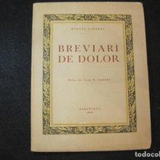 Coleccionismo Papel Varios: MIQUEL SAPERAS-BREVIARI DE DOLOR-ORLES DE JOAN G. JUNCEDA-LIBRO-VER FOTOS-(K-3595). Lote 273735823