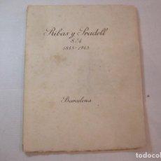 Coleccionismo Papel Varios: BARCELONA-RIBAS Y PRADELL 1845 1945-CATALOGO CON FOTOGRAFIAS-OLIVA DE VILANOVA-VER FOTOS-(V-22.843). Lote 273751503