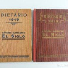 Coleccionismo Papel Varios: DOS DIETARIOS AÑO 1919 GRANDES ALMACENES EL SIGLO. Lote 275930743