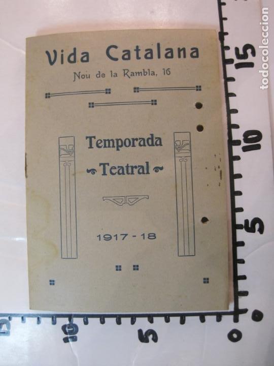 Coleccionismo Papel Varios: VIDA CATALANA-PROGRAMA TEMPORADA TEATRAL 1917 1918-VER FOTOS-(K-3719) - Foto 19 - 275944218