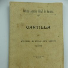 Coleccionismo Papel Varios: CAMARA AGRICOLA DE VALENCIA CARTILLA DE FORMULAS DE ABONOS PARA DISTINTOS CULTIVOS AÑO 1899. Lote 276028538