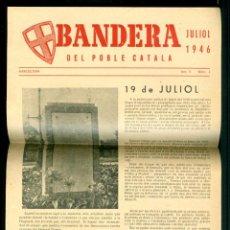 Coleccionismo Papel Varios: BANDERA DEL POBLE CATALA - 1946 - LLUITA CLANDESTINA. Lote 276538218