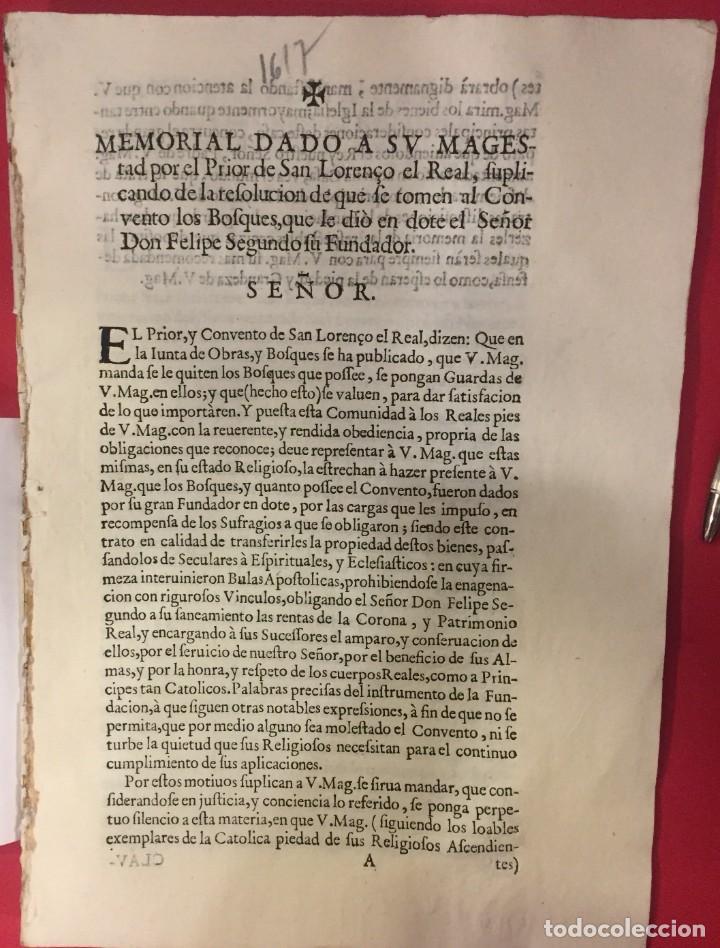 MEMORIAL DEL PRIOR DE S. LORENZO EL REAL SE TOMEN AL CONVENTO LOS BOSQUES QUE DIO FELIPE II. 1617 (Coleccionismo en Papel - Varios)