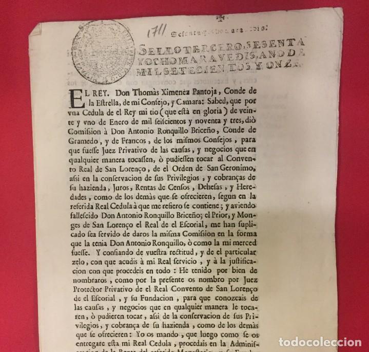 CONVENTO DEL ESCORIAL 1711, NOMBRAMIENTO DE JUEZ A THOMAS XIMENEZ EN SUSTITUCION DE ANTONIO RONQUILL (Coleccionismo en Papel - Varios)