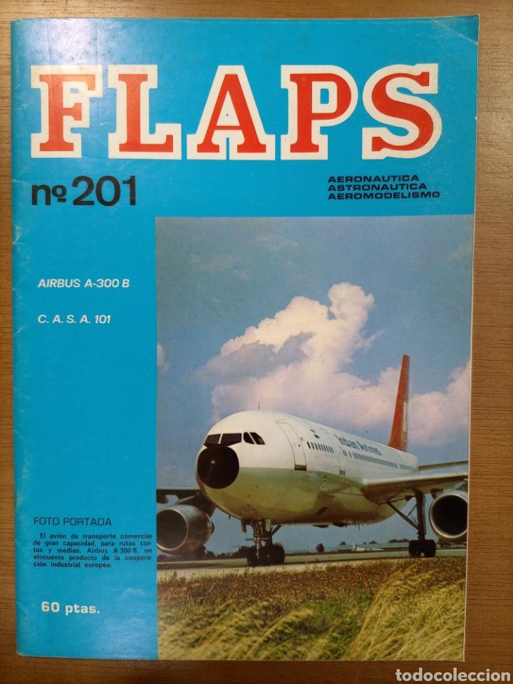 N° 201 FLAPS REVISTA JUVENIL DIVULGACIÓN AERONÁUTICA. 7 PESETAS. 1976 (Coleccionismo en Papel - Varios)