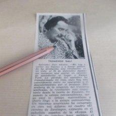 Altri oggetti di carta: RECORTE AÑO 1958 .- PINTOR ESPAÑOL DALÍ ,ME VOY A CORTAR LOS BIGOTES, COMPRO RINOCERONTE BLANCO. Lote 277073153