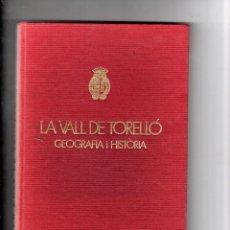 Coleccionismo Papel Varios: LA VALL DE TORELLÓ 1975. ANTONI PLADEVALL I RAMON VINYETA. Lote 277139703