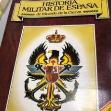 Coleccionismo Papel Varios: HISTORIA MILITAR DE ESPAÑA DE RICARDO DE LA CIERVA FASCÍCULO 0,1, Y 2. Lote 277155613