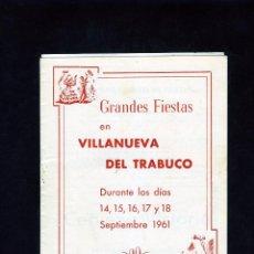 Coleccionismo Papel Varios: PROGRAMA GRANDES FIESTAS EN VILLANUEVA DEL TRABUCO(MALAGA)-AÑO 1961 - OCHO PAGINAS INTERIORES .. Lote 286998178