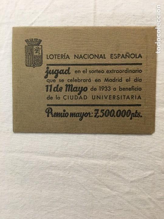 SOBRE PUBLICITARIO. LOTERÍA NACIONAL ESPAÑOLA. SORTEO EXTRA. CIUDAD UNIVERSITARIA. 11 DE MAYO 1933. (Coleccionismo en Papel - Varios)
