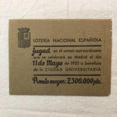 Coleccionismo Papel Varios: SOBRE PUBLICITARIO. LOTERÍA NACIONAL ESPAÑOLA. SORTEO EXTRA. CIUDAD UNIVERSITARIA. 11 DE MAYO 1933.. Lote 287014383