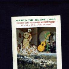 Coleccionismo Papel Varios: PROGRAMA FERIA DE OLIAS(MALAGA)-EN HONOR PATRONO SAN VICENTE FERRER.AÑO1993-VER FOTOS ADICIONALES .. Lote 287085323