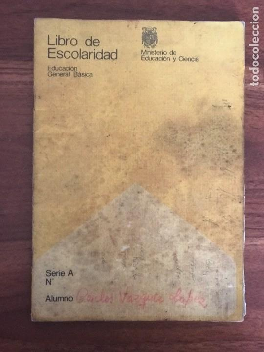 LIBRO DE ESCOLARIDAD, MINISTERIO DE EDUCACIÓN Y CIENCIA, 1975. (Coleccionismo en Papel - Varios)