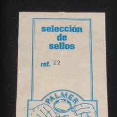 Coleccionismo Papel Varios: ANTIGUO SOBRE DE SELECCION DE SELLOS. PALMER CIRCULO FILATELICO.. Lote 288103938