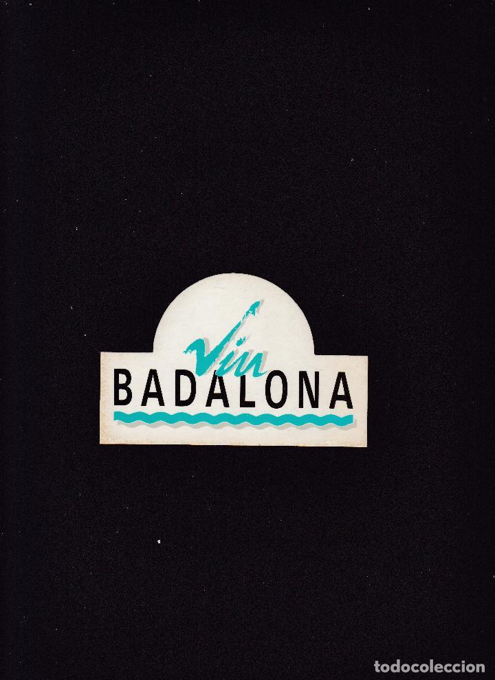 Coleccionismo Papel Varios: ADHESIVO - VIU BADALONA / SIN FECHA NI MARCA - Foto 2 - 288194318