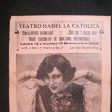 Coleccionismo Papel Varios: TEATRO ISABEL LA CATOLICA-RAQUEL MELLER Y AMALIA DE ISAURA-PROGRAMA AÑO 1934-VER FOTOS-(K-4142). Lote 288977988