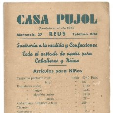 Coleccionismo Papel Varios: SASTRERIA CASA PUJOL REUS TARIFAS Y HORARIO AUTOS DE LINEA HORARIO DE TRENES AÑOS 50 MBE. Lote 295846253