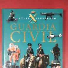 Coleccionismo Papel Varios: ATLAS ILUSTRADO DE LA GUARDIA CIVIL. Lote 296598028