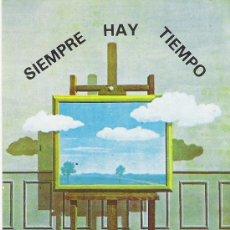 Autocolantes de coleção: PEGATINA AÑOS 80 Y 90---SIEMPRE HAY TIEMPO---PROGRAMA DE EDUCACION ADULTOS. Lote 32816643