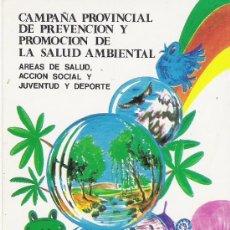 Autocolantes de coleção: PEGATINA AÑOS 80 Y 90---CAMPAÑA DE PREVENCION DE SALUD AMBIENTAL. Lote 32816614