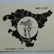 Pegatinas de colección: PEGATINA ANTIGUA EUSKADI PAIS VASCO SEPTIEMBRE 1986 ONGI ETORRI SANATORIO DE FONTILLES EH. Lote 27923896