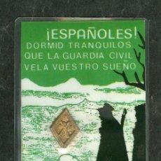 Pegatinas de colección: TARJETA PLASTIFICADA GUARDIA CIVIL CON INSIGNIA Y BANDERA DE ESPAÑA AL DORSO (VER FOTO ADICIONAL). Lote 27958130