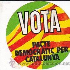 Pegatinas de colección: PEGATINA POLITICA VOTA PACTE DEMOCRATIC PER CATALUNYA . Lote 29915518