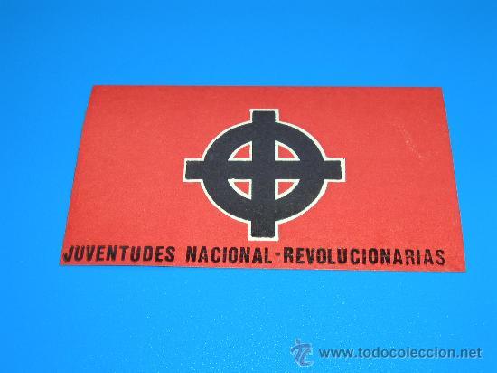 PEGATINA TRANSICION JNR JUVENTUDES NACIONAL REVOLUCIONARIAS ORGANIZACION NEONAZI ESPAÑOLA 70/80 (Coleccionismos - Pegatinas)
