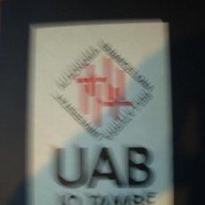 Pegatinas de colección: PEGATINA UAB UNIVERSIDAD AUTONOMA DE BARCELONA. Lote 32190939