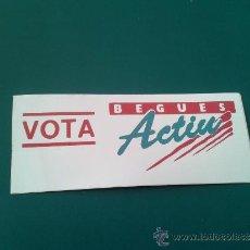 Pegatinas de colección: ADHESIVO PEGATINA CANDIDATURA 90'S ELECCIONES MUNICIPALES BEGUES ACTIU LOCALIDAD PROVINCIA BARCELONA. Lote 37753509