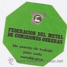 Pegatinas de colección: PEGATINA SINDICAL DE COMISIONES OBRERAS. FEDERACIÓN DEL METAL. Lote 36943480