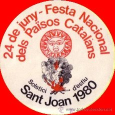 Pegatinas de colección: PEGATINA ADHESIVO REIVINDICANDO EL 24 DE JUNY FESTA NACIONAL DELS PAÏSOS CATALANS SANT JOAN 1980. Lote 46680364