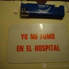 Pegatinas de colección: RP- ANTIGUA PEGATINA - YO NO FUMO EN EL HOSPITAL. Lote 39010671