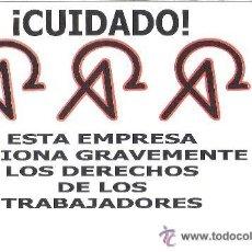 Autocollants de collection: PEGATINAS POLITICAS - 1 PEGATINA POLITICA CNT - AIT - ESTA EMPRESA LESIONA GRAVEMENTE. Lote 39242007