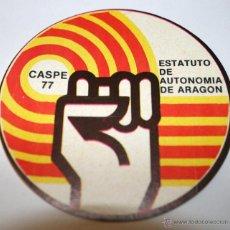 Pegatinas de colección: PEGATINA POLITICA. ARAGON AUTONOMIA. CASPE 1977. TRANSICION. Lote 39349780