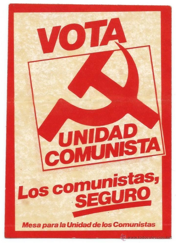 PEGATINA POLÍTICA - UNIDAD COMUNISTA - AÑOS 80 - RARA (Coleccionismos - Pegatinas)