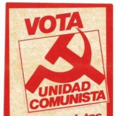 Pegatinas de colección: PEGATINA POLÍTICA - UNIDAD COMUNISTA - AÑOS 80 - RARA. Lote 39848083