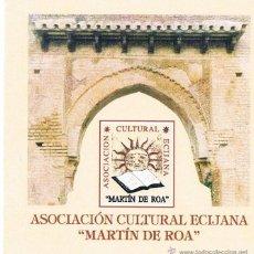 Pegatinas de colección: PEGATINA ASOCIACIÓN CULTURAL ECIJANA MARTÍN DE ROA. ARCO MUDÉJAR.. Lote 39972026