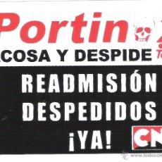 Autocollants de collection: PEGATINAS POLITICAS - 1 PEGATINA POLITICA CNT-AIT - PORTINOX ACOSA Y DESPIDE. Lote 55098069