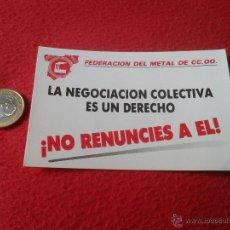 Pegatinas de colección: PEGATINA POLITICA SINDICAL REIVINDICATIVA CCOO FEDERACION DEL METAL. Lote 41059280
