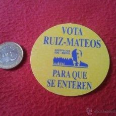Pegatinas de colección: PEGATINA POLITICA SINDICAL REIVINDICATIVA VOTA AGRUPACION RUIZ - MATEOS PARA QUE SE ENTEREN. Lote 41059354