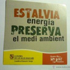 PEGATINA ADHESIVO MEDIO AMBIENTE -AHORRA ENERGIA GOBIERNO BALEARES