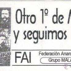 Pegatinas de colección: PEGATINAS POLITICAS - 1 PEGATINA POLITICA FAI - GRUPO ANARQUISTA MALATESTA ( SEVILLA ). Lote 194731436