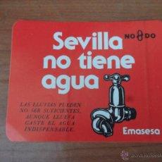 Autocolantes de coleção: ANTIGUA PEGATINA SEVILLA NO TIENE AGUA, EMASESA10 CM X 8CM. Lote 46010725