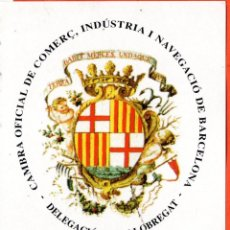 Pegatinas de colección: . PEGATINA CAMBRA OFICIAL DE COMERÇ INDUSTRIA I NAVEGACIO DE BARCELONA DELEGACIO BAIX LLOBREGAT. Lote 46638658