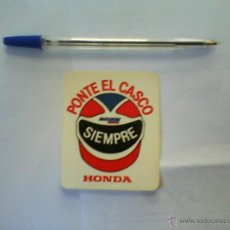 Autocollants de collection: PEGATINA HONDA PONTE EL CASCO SIEMPRE. Lote 46660347