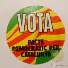 Pegatinas de colección: PEGATINA POLITICA. VOTA PACTE DEMOCRÀTIC PER CATALUNYA .. Lote 48906992